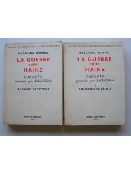 La guerre sans haine. carnets présentés par Liddell-Hart. Tomes 1 & 2
