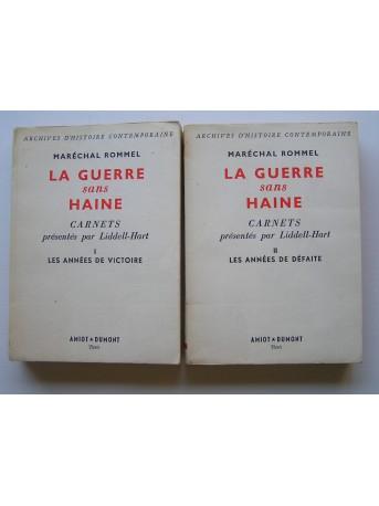 Maréchal Rommel - La guerre sans haine. carnets présentés par Liddell-Hart. Tomes 1 & 2