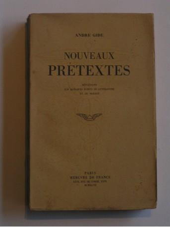 André Gide - Nouveaux prétextes. Réflexions sur quelques points de littérature et de morale