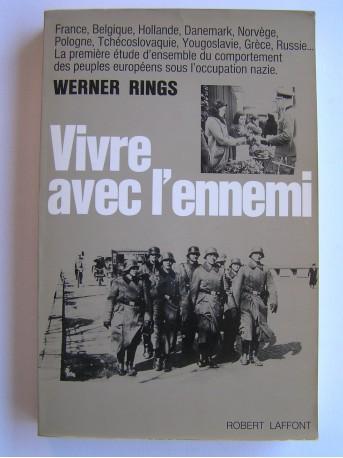 Werner Rings - Vivre avec l'ennemi