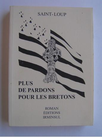 Saint-Loup - Plus de pardon pour les Bretons