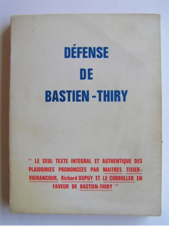 Collectif - Défense de Bastien-Thiry