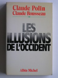 Claude Polin - Les illusions de l'occident
