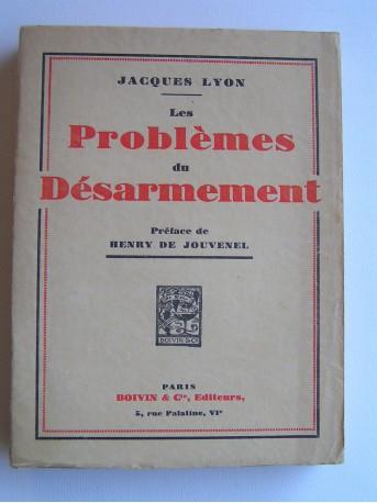 Jacques Lyon - Les problèmes du désarmement