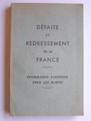 Défaite et redressement de la France. Information nationale pour les marins