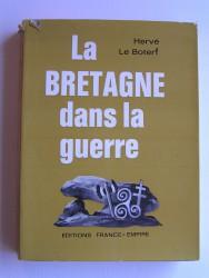 La Bretagne dans la guerre. Tome 1. 1938 - 1939 - 1940