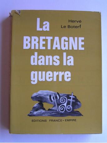 Hervé Le Boterf - La Bretagne dans la guerre. Tome 1. 1938 - 1939 - 1940