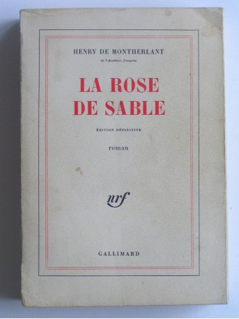Henry de Montherlant - La rose de sable