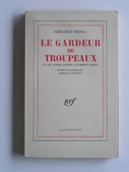 Fernando Passoa - Le gardeur de troupeaux. Et autres poèmes d'Alberto Caeiro.