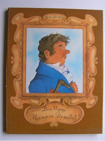 Samivel - Bon voyage monsieur Dumollet!
