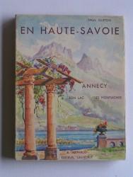 Paul Guiton - En Haute-Savoie. Annecy, son lac, ses montagnes