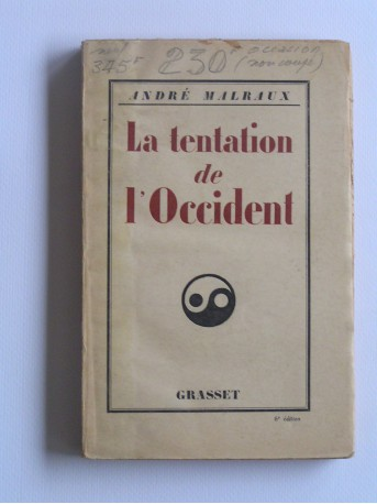 André Malraux - La tentation de l'Occident