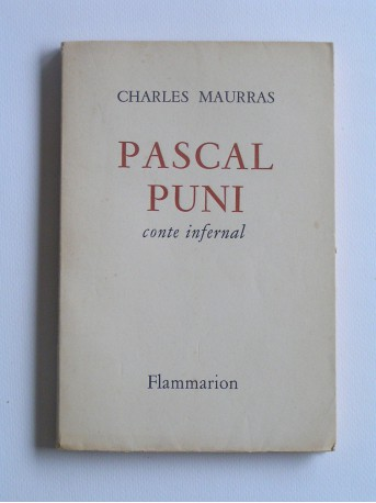 Charles Maurras - Pascal puni. Conte infernal