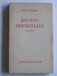 Heures immortelles. 1914 - 1919