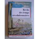 Pierre Bessand-Massenet - Récits des temps révolutionnaires