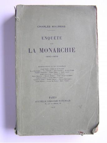 Charles Maurras - Enquête sur la monarchie. 1900 - 1909