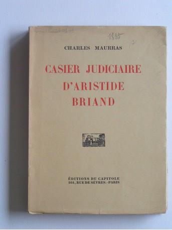Charles Maurras - Casier judiciaire d'Aristide Briand