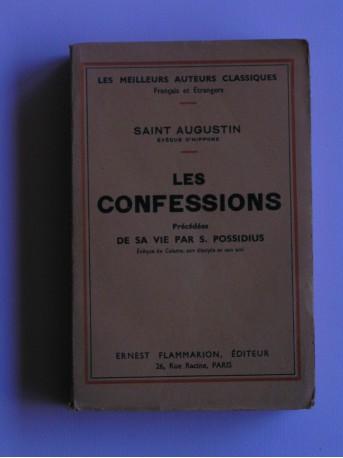 Saint Augustin - Les confessions. Précédées de sa vie par S. Possidius