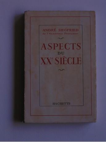 André Siegfried - Aspects du XXe siècle
