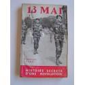 Dominique Pado - Le 13 mai. Histoire secrète d'une révolution