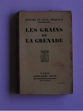 Jérôme et Jean Tharaud - Les grains de Grenade