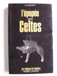 J. A. Mauduit - L'épopée des celtes