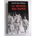 Abd-El-Aziz Méliani - Le drame des harkis