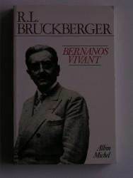R.L. Bruckberger - bernanos vivant
