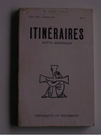 Collectif - Itinéraires n°221. Chroniques et documents
