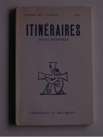 Collectif - Itinéraires n°317. Chroniques et documents