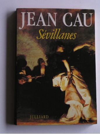 Jean Cau - Sévillanes