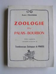 André Figueras - Zoologie du Palais-Bourbon