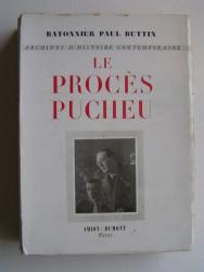 Batonnier Paul Buttin - Le procès Pucheu