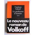 Vladimir Volkoff - Le professeur d'histoire