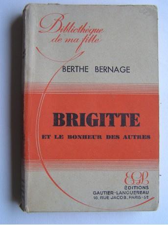 Berthe Bernage - Brigitte et le bonheur des autres