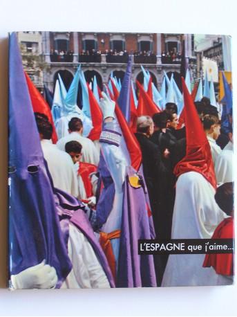 Joseph Peyré - L'Espagne que j'aime