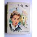 Berthe Bernage - Brigitte les soucis et les joies