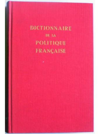 Henry Coston - Dictionnaire de la politique française. Tome 4