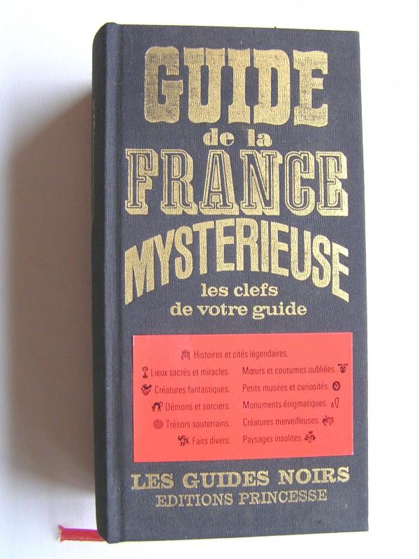 Guide de la france mystérieuse » | brocante de rouen.