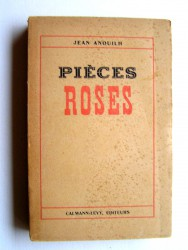 Jean Anouilh - Pièces roses
