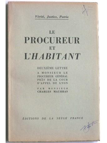 Charles Maurras - Le procureur et l'habitant