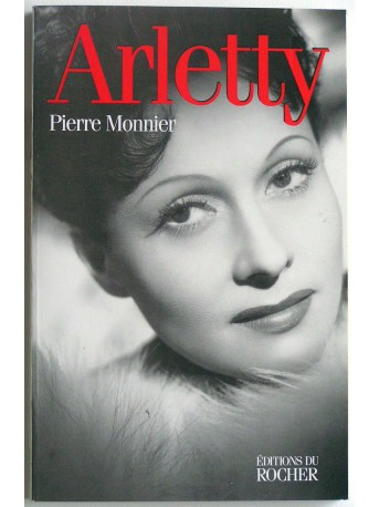 Pierre Monnier - Arletty