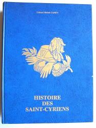 Colonel Michel Camus - Histoire des Saint-Cyriens. 1802 - 1980