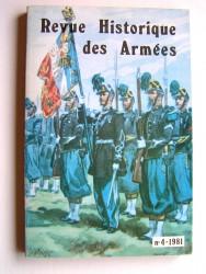 Collectif - Revue historique des armées. N°4 - 1981