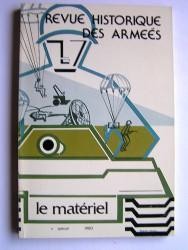 Revue historique des armées. N° Spécial. Le Matériel