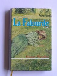 Henry Noullet - La Falourde